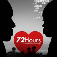 Film: 72 Hours: A Brooklyn Love Story? By Raafi Rivero '95