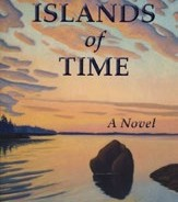 Islands of Time: A Novel, By Barbara Kent Lawrence '61