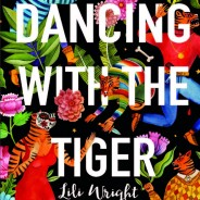 Book: Dancing With the Tiger, Lili Wright '82
